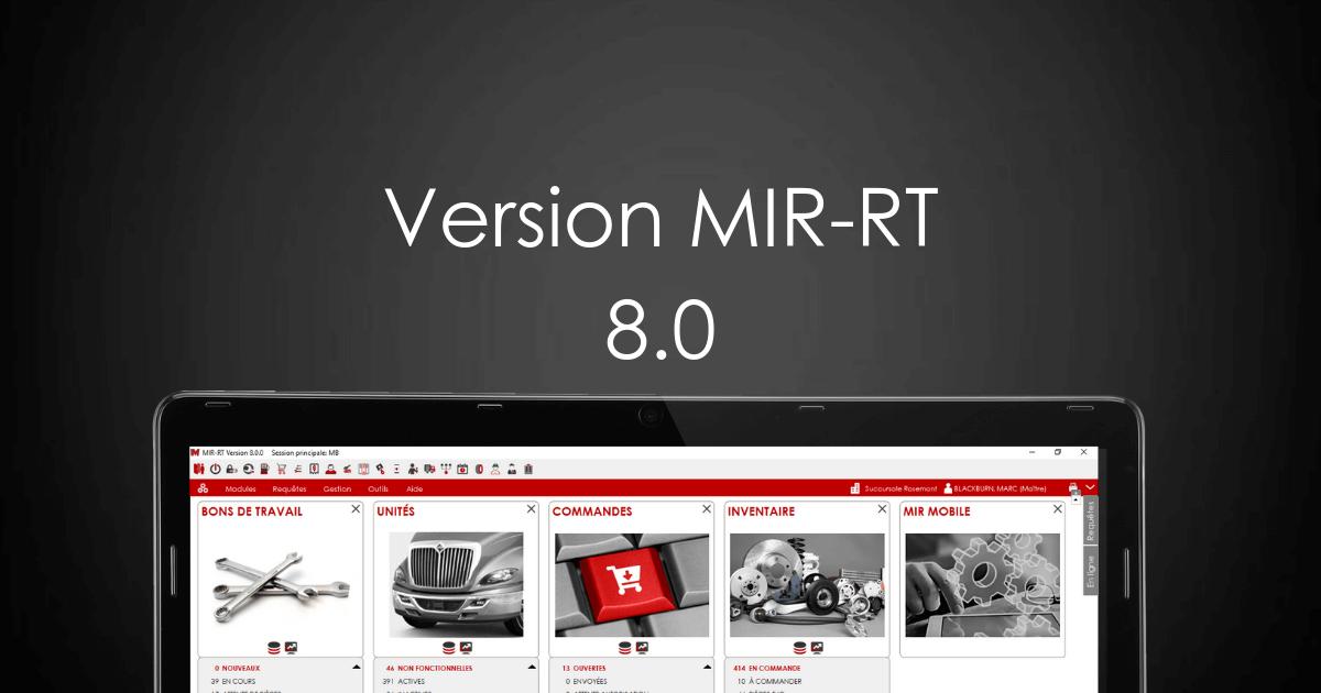 Nouvelle version 8.0 de MIR-RT
