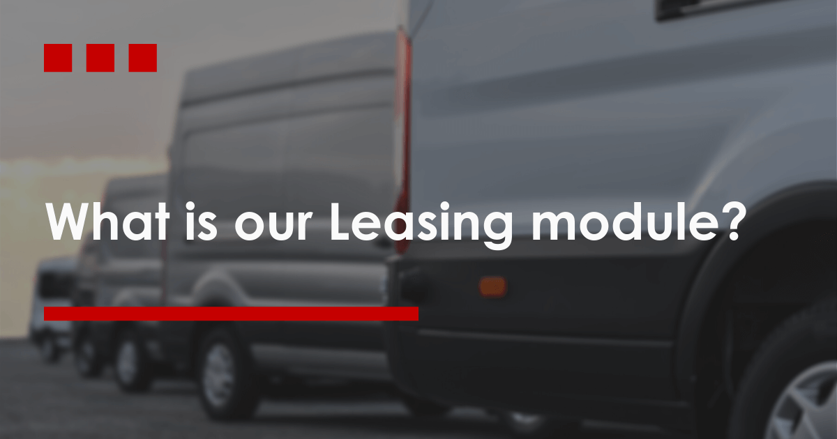 What is our Leasing module