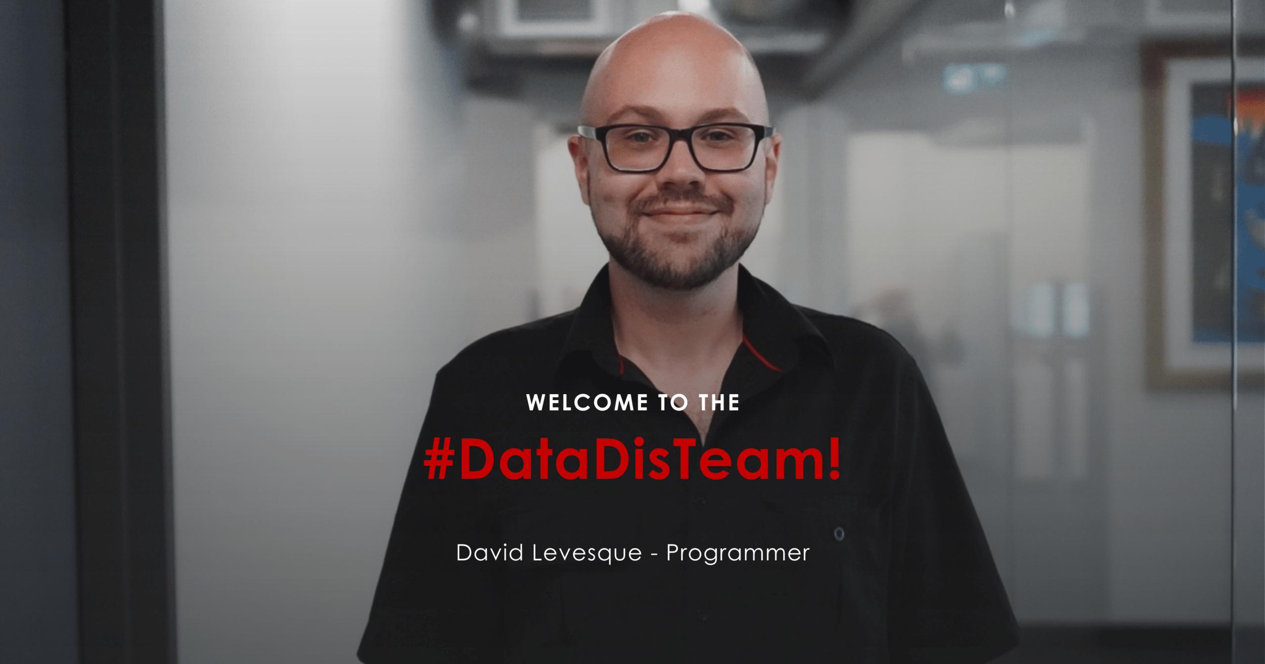David Levesque New Programmer at DataDis