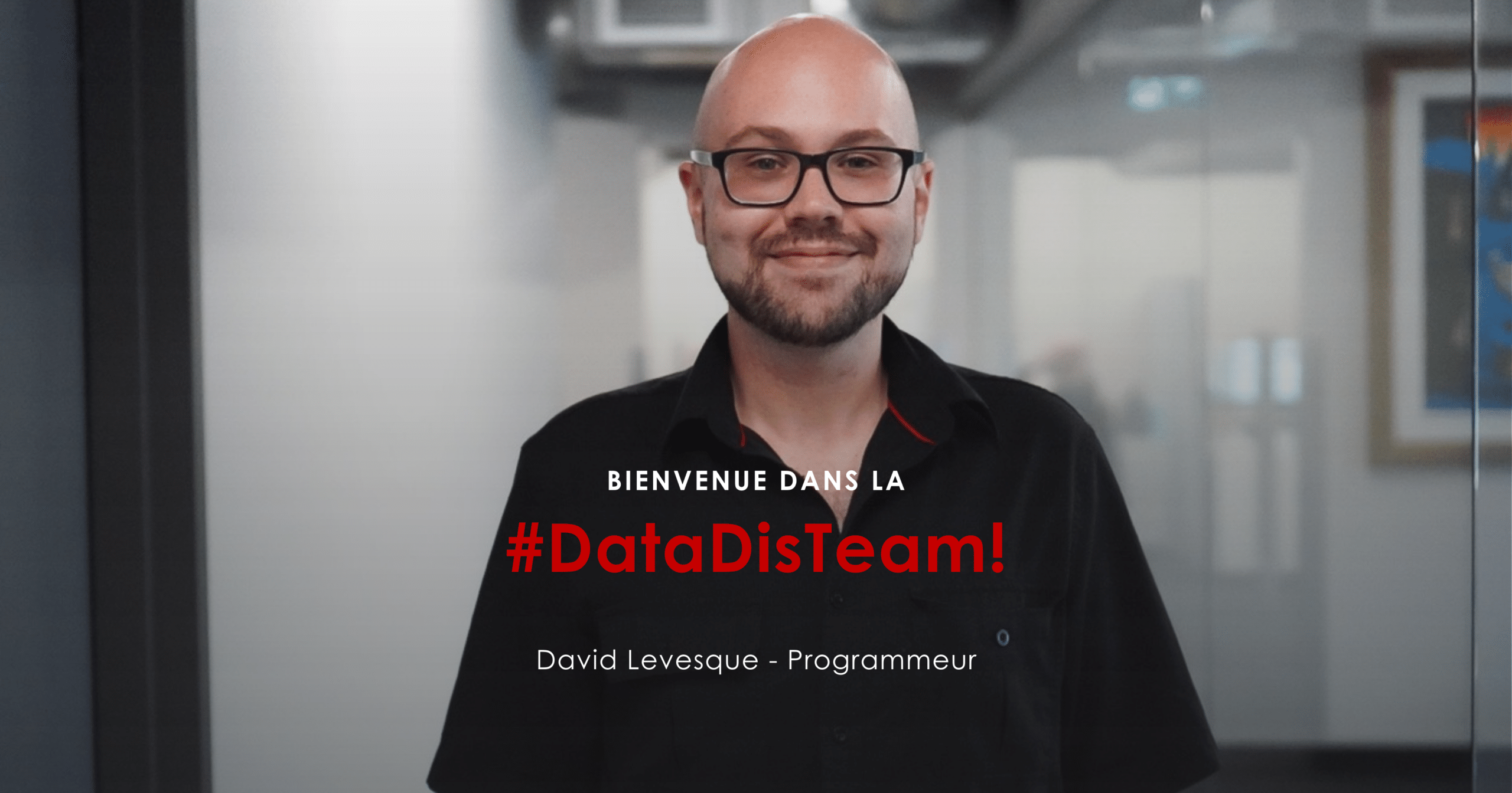 David Levesque nouveau programmeur chez Datadis